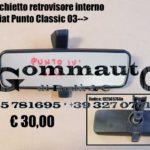 Specchio retrovisore interno Fiat Punto Classic 03 >10
