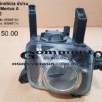 Fendinebbia dx/sx Opel Meriva A 03 > 06