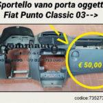 Vano portaoggetti Fiat Punto Classic 03 > 10