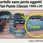 Vano portaoggetti Fiat Punto Classic 99 > 10
