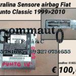 Centralina sensore airbag Fiat Punto Classic 99 > 10