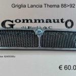 Griglia Lancia Thema 88 > 92