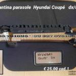 Pantina/ aletta parasole dx/sx  Hyundai Coupè 96 > 99