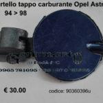 Sportello tappo carburante Opel Astra F 94 > 98