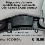 Dispositivo d'arresto sportello tappo carburante Opel Combo B / Opel Vectra A