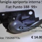 Maniglia apriporta interna anteriore sx Fiat Punto 188 99>
