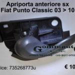 Maniglia apriporta anteriore sx Fiat Punto Classic 03 > 10