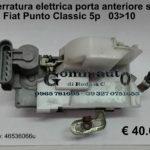 Serratura elettrica porta anteriore sx Fiat Punto Classic 03 > 10