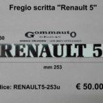 Fregio scritta ''Renault 5 '' mm 253 x 30