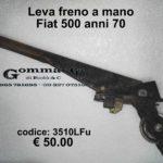 Leva freno a mano Fiat 500 anni 70