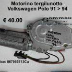 Motorino tergilunotto Volkswagen Polo 91 > 94