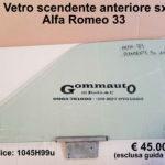 Vetro scendente anteriore dx/sx e guida vetro Alfa Romeo 33