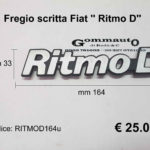 Fregio scritta Fiat '' Ritmo D '' mm 164 x 33