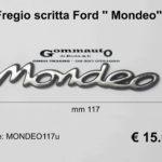 Fregio scritta Ford '' Mondeo'' mm 117 x 20
