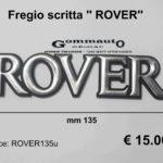 Fregio scritta '' Rover ''  mm 135 x 33