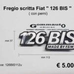 Fregio scritta con perni Fiat '' 126 BIS '' mm 112 x 37