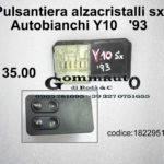 Pulsantiera alzacristalli sx Autobianchi Y10    '93