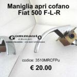 Maniglia apri cofano Fiat 500 F-L-R