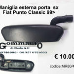 Maniglia esterna porta anteriore / posteriore sx Fiat Punto Classic 99>