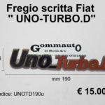 Fregio scritta Fiat '' UNO TURBO D ''  mm 190 x 36