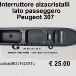 Interruttore alzacristalli lato dx Peugeot 307