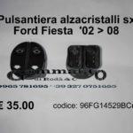 Pulsantiera alzacristalli sx Ford Fiesta 02 > 08