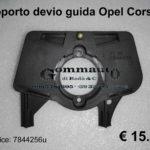 Supporto devio guida Opel Corsa B 93>00