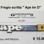 Fregio scritta '' Ape tm D'' con perni mm 220 x 40