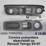 Cornice pulsantiera alzacristalli sx Renault Twingo 93>97