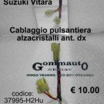 Cablaggio per pulsantiera alzacristalli anteriore dx Suzuki Vitara 88>98