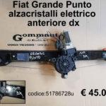 Alzavetro elettrico  anteriore dx  Fiat Grande Punto 05>