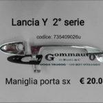 Maniglia porta esterna sx Lancia Y 03>09
