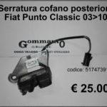 Serratura cofano posteriore Fiat Punto Classic 03 > 10