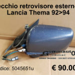 Specchio retrovisore esterno sx Lancia Thema 92>94