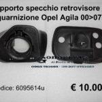 Supporto specchio retrovisore esterno dx + guarnizione Opel Agila 00>07