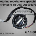 Motorino specchio retrovisore Dx Opel Agila 00>07