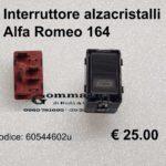 Interruttore alzacristalli Alfa Romeo 164