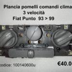 Plancia pomelli comandi clima Fiat Punto 93>99