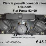 Plancia pomelli comandi clima 4 velocità Fiat Punto 93>99