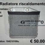 Radiatore riscaldamento Alfa Romeo - Fiat - Opel