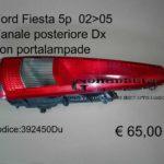Fanale posteriore Dx con portalampada Ford Fiesta 5p  02>05