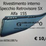 Rivestimento interno Specchio Retrovisore Sx Alfa 155  60561887
