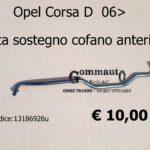 Asta Sostegno Cofano Anteriore Opel Corsa D 06>