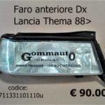 Faro anteriore Dx Lancia Thema 88>