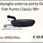 Maniglia esterna porta Dx Fiat Punto Classic 99>