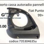 Supporto cassa autoradio pannello anteriore Dx Fiat Punto Classic 99>