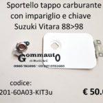 Sportello tappo carburante con impariglio e chiave Suzuki Vitara 88>98
