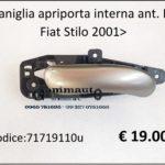 Maniglia apriporta interna anteriore Dx Fiat Stilo 2001>