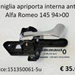 Maniglia apriporta interna anteriore Sx Alfa Romeo 145 94>00