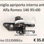 Maniglia apriporta interna anteriore Sx Alfa Romeo 146 95>00